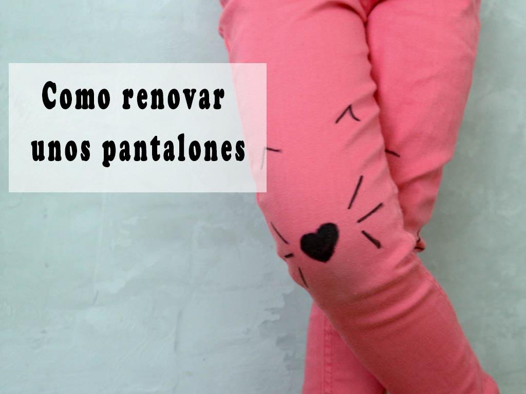 como renovar unos pantalones